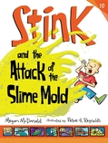 Stink and the Attack of the Slimemold