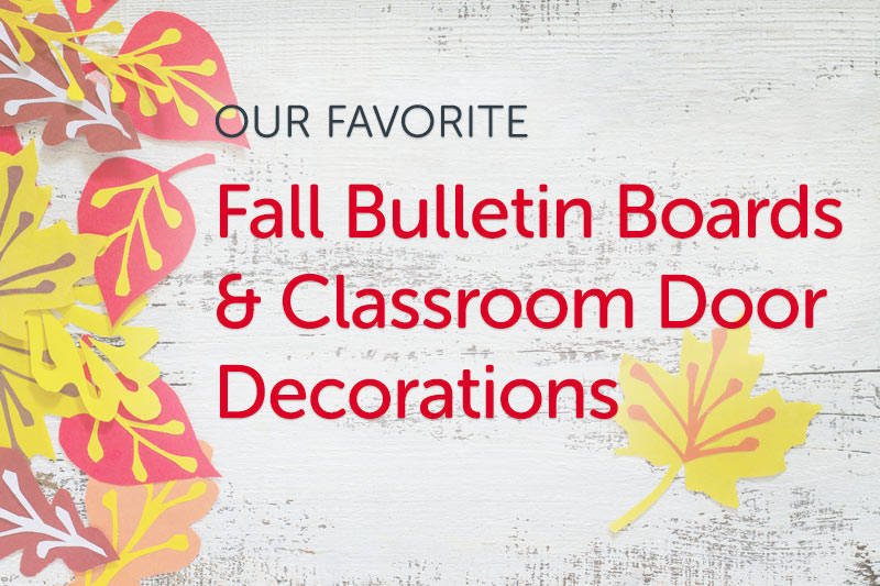 Our Favorite Fall Bulletin Boards and Classroom Door ...