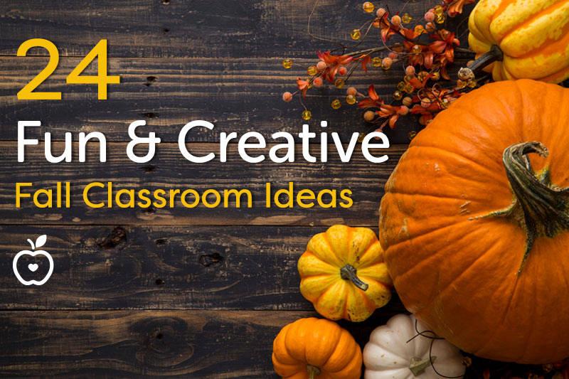 creative fall ideas 24 fun and creative fall classroom ideas teachervision