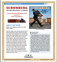 Schomburg: The Man who Built a Library Teaching Guide