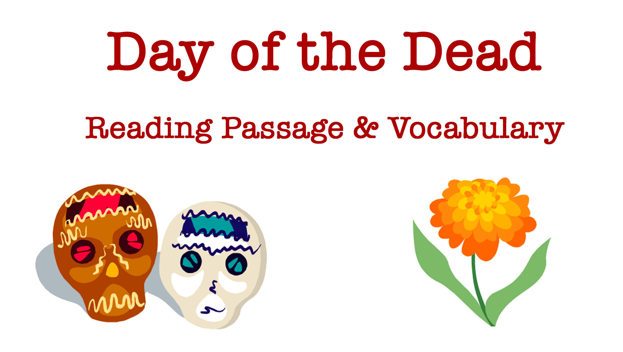 day of the dead reading passage u0026 vocabulary printable grades 6