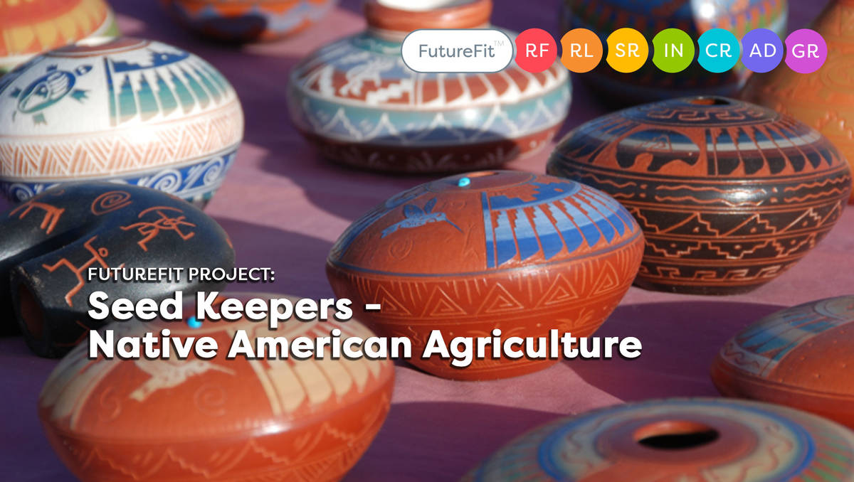 Seed Keepers - Native American Agriculture