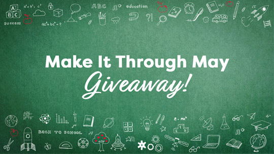 TeacherVision's Make It Through May Giveaway