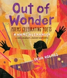 Out of Wonder by Kwame Alexander