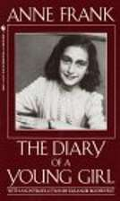 The Diary of a Young Girlby Anne Frank