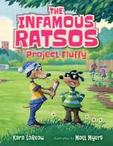 The Infamous Ratsos: Project Fluffy by Kara LaReau and Matt Meyers