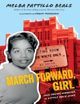 March Forward, Girl by Melba Beals