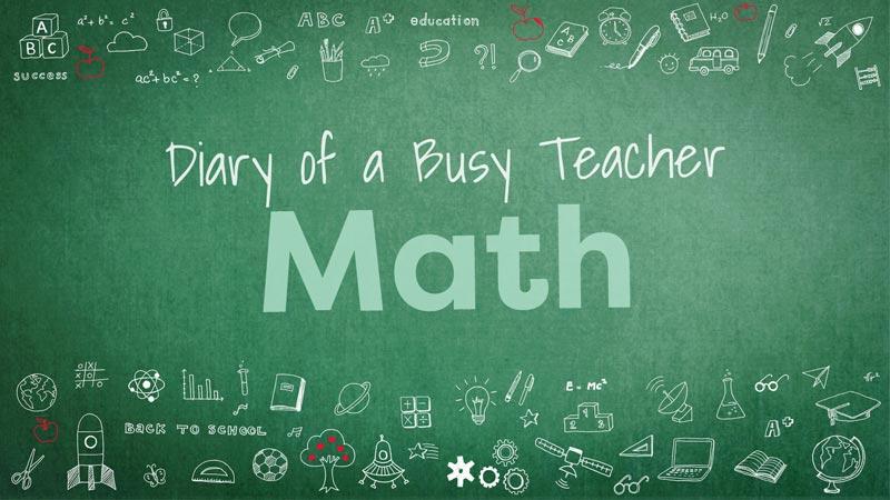 fd151629a Teaching Math - From the Diary of a Busy Teacher - TeacherVision