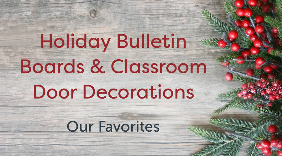 20 Best Holiday Bulletin Board & Door Ideas for 2018