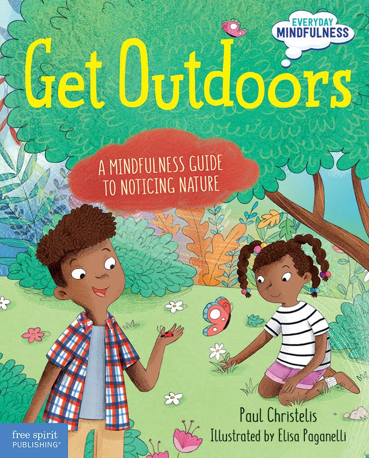 Get Outdoors: A Mindfulness Guide To Noticing Nature
