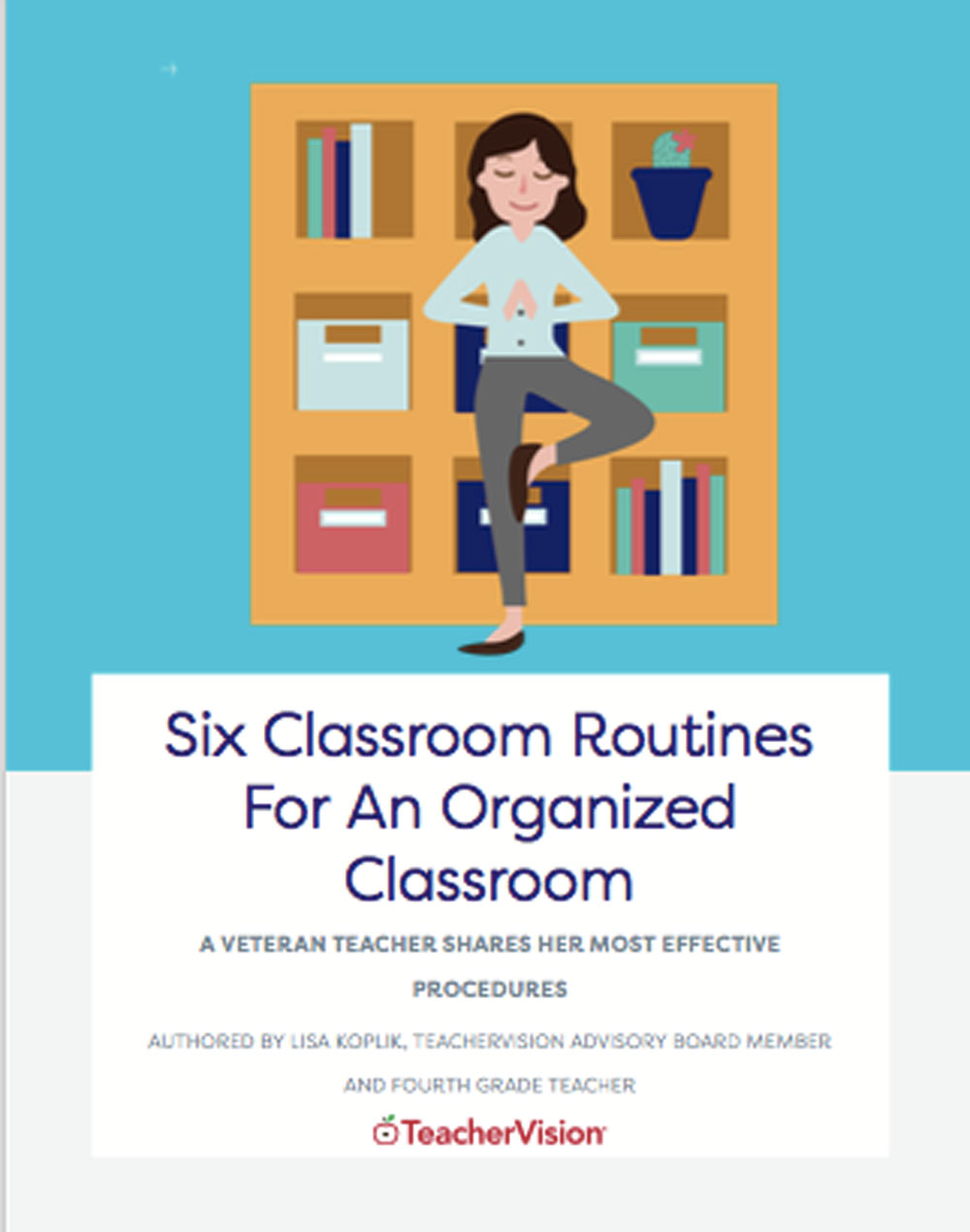 An e-book with six classroom routines for an organized classroom