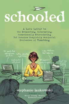 Book excerpt from Stephanie Jankowski's Schooled