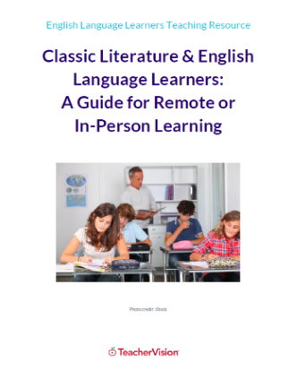 Teaching Classic Literature to English Language Learners: A Guide for Remote or In-Person Learning