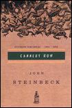 Cannery Rowby John Steinbeck