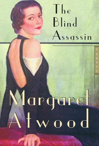 The Blind Assassin (2000)   By Margaret Atwood