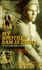 My Brother Sam Is Deadby James Lincoln Collier and Christopher Collier