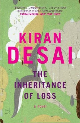 The Inheritance of Loss (2006)   By Kiran Desai