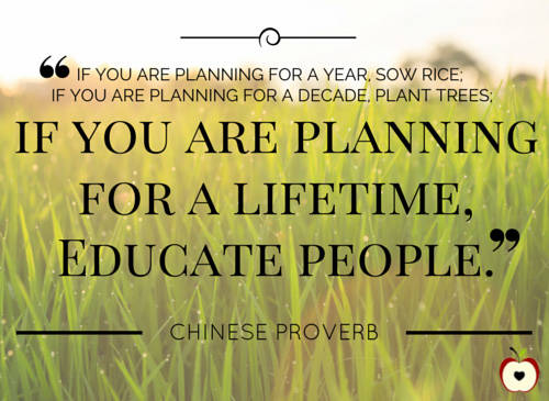 If you are planning for a lifetime, educate people
