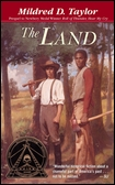 The Land and Other Books by Mildred D. Taylorby Mildred D. Taylor