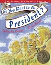 So You Want to Be President? Literature Guideby Judith St. George