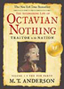 The Astonishing Life of Octavian Nothing, Vol. 1