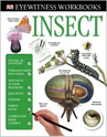 Eyewitness Workbooks: Insect