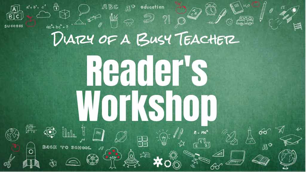 tips from a teacher for facilitating a reader's workshop