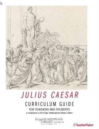 Folger Library Julius Caesar Curriculum Guide