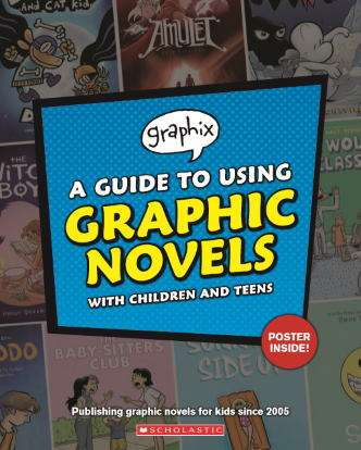 A Guide to Using Graphic Novels
