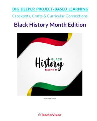 Dig Deeper Black History Month PBL Unit
