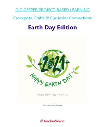 Dig Deeper Project-Based Learning Earth Day Unit