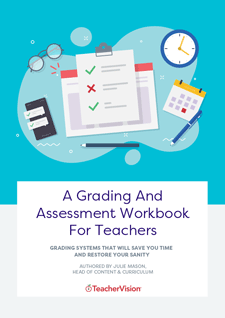 A Grading And Assessment Workbook For Teachers