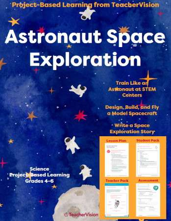 Astronaut Space Exploration: Project-Based Learning Unit from TeacherVision