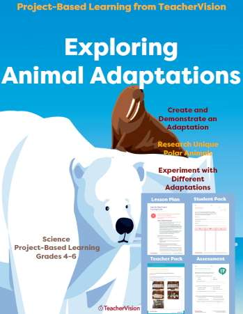 Exploring Animal Adaptations: Project-Based Learning from TeacherVision