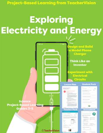 Exploring Electricity and Energy: Project-Based Learning from TeacherVision