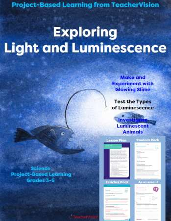 Exploring Light and Luminescence: Project-Based Learning from TeacherVision