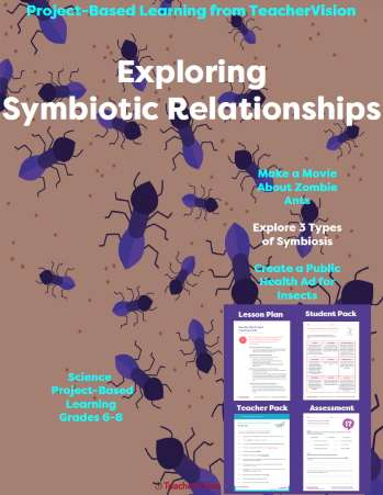 Exploring Symbiotic Relationships: Project-Based Learning from TeacherVision