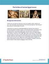 The Scribes of Ancient Egypt Background Information