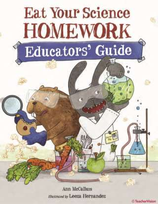 Eat Your Science Homework Educator's Guide