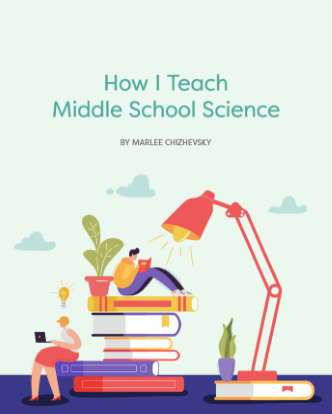 How I Teach Middle School Science E-Book