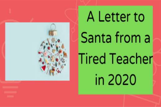 Letter to Santa from a tired teacher in 2020